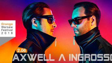 Axwell /\ Ingrosso na Orange Warsaw Festival!