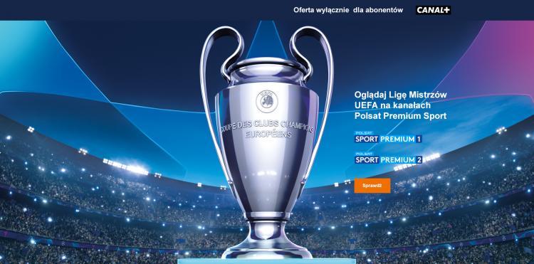 Oglądaj Ligę Mistrzów UEFA na kanałach Polsat Premium Sport – oferta wyłącznie dla abonentów CANAL+