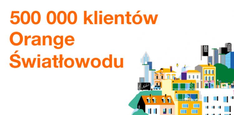 Już pół miliona klientów Orange Polska korzysta ze światłowodu
